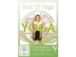 Best of Yoga - Das Beste aus Yoga für Anfänger & Yoga für den Rücken