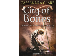 City of Bones / Chroniken der Unterwelt Bd.1